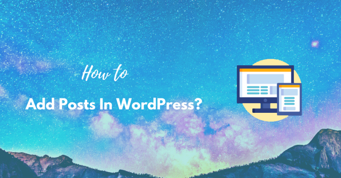 How to Add Posts in WordPress?